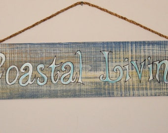 Coastal Living - cypress wood distressed sign with rope hanger