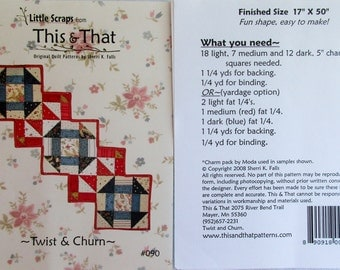 """This & That Quilt Pattern ~ """"Twist and Churn"""" #090"""