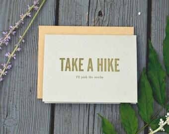 Take A Hike // Handmade Letterpress Greeting Card