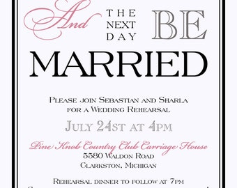 Eat, Drink, (and the next day) Be Married Rehearsal Dinner Invitations