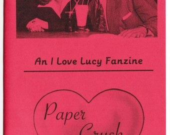 I Love Lucy Fanzine - Paper Crush no. 6