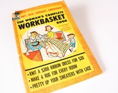 Vintage Craft Book - Womans Complete Workbasket, crochet, knitting, embroidery, & sewing pattern book