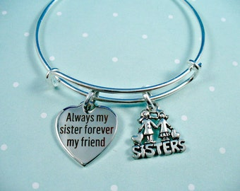 Always My Sister, Forever My Friend,  Sisters, Silver Bangle Bracelet, Adjustable Size, Gift For Her