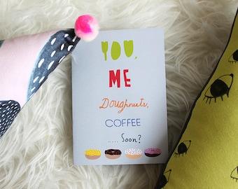 You, me, coffee, donuts card cc30a  SALE +++++