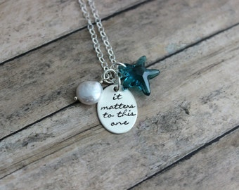 It Matters To This One,  Swarovski Crystal Indicolite Blue Starfish Story Necklace, Hand Stamped Sterling Silver, Coin Pearl, Teacher Gift