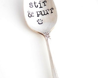 STIR and PURR™  Stamped Teaspoon. Hand Stamped Tea Spoon. Gift Idea for Vet, Groomer, Veterinarian, Pet Sitter. Cat Lover. Original Design