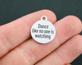 Dance Charm Polished Stainless Steel - Dance like no one is watching - Exclusive Line - Quantity Options  - BFS88