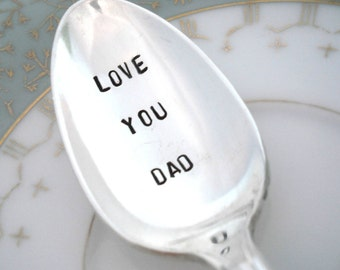Hand Stamped Spoon - Love You Dad - Teaspoon - Ambassador 1919