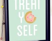 Treat Yo Self Printable, Treat Yo Self Poster, Treat Yourself, Parks and Recreation, parks and rec, Parks And Recreation Poster, Quote Art