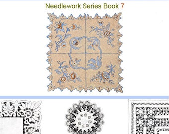 EMBROIDERY LACE MAKING and Needlework Book 7 with 58 Patterns including 63 Illustrations 106 pages Instant Download