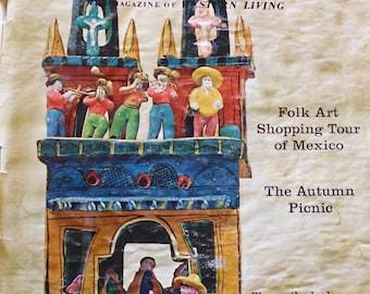 Sunset Magazine October 1970, Mexican folk art, Half Moon Bay, cinnamon pinwheels, Eureka CA, meat pickling, pool fence, ground covers