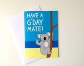 Koala Birthday Card, Australian Birthday card, Aussie bday card, funny koala card, Funny Aussie card, Have a G'day Mate card, best friend