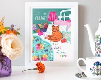 Cat Print  - I'm In Charge You Just Live Here - Illustration Print - Cat Art - Gift for a Cat Lady - Gift for Mother's Day - Wall Art