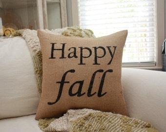 Burlap Pillow - Happy Fall - Autumn Decor - Fall Pillows
