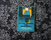 Myths, Dreams, and Mysteries by Mircea Eliade. 1967 Paperback Book Which Explores Contemporary Faiths and Archaic Realities.
