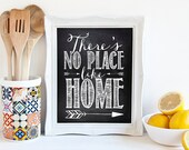 """INSTANT DOWNLOAD 8X10"""" Printable Digital art file - """"There's no place like home"""" - The Wizard of Oz - kitchen chalkboard style - SKU:517"""