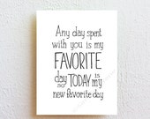 "Winnie the Pooh quote ""any day spent with you is my favorite day"" inspirational art print, nursery decor, friendship quote best friend gift"