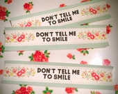 Don't Tell Me to Smile Floral Ribbon patch