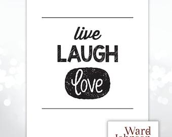 Digital File - 8x10 Wall Print, Live Laugh Love