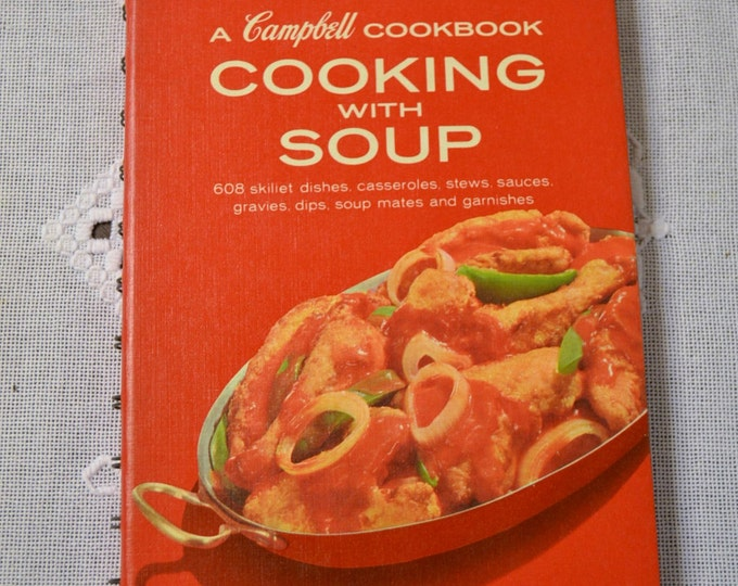 Campbells Cooking with Soup Cookbook 1976 Vintage Book PanchosPorch