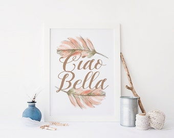 Printable Poster, Ciao Bella, Home Decor Print, Printable Art , Rustic floral, Instant Download, Printable Art, floral Vintage