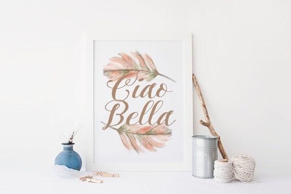 printable poster ciao bella home decor print printable art
