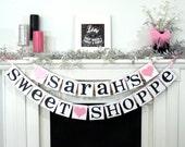 Custom Sweet Shoppe Shower / Sweet Shop Birthday | Sweet Sixteen Party / Candyland Birthday / Sweet 16 Birthday / Candy Party / Custom Name