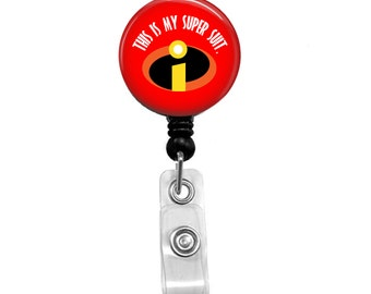This IS My Super Suit Badge Reel