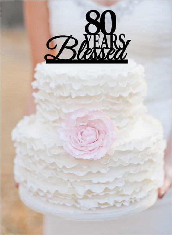 80th Birthday/Anniversary Cake Topper Personalized by ...