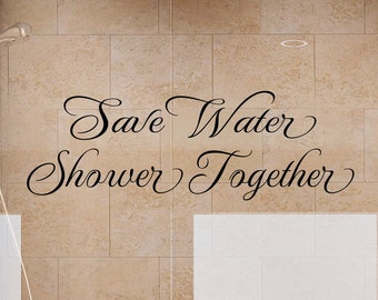 Bathroom Wall Decals - Save Water Shower Together 2 Bathroom Wall Decal - Bathroom Decor- Bathroom Wall Decor- Bathroom Art
