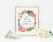 You Belong Among The Wildflowers Printable - INSTANT DOWNLOAD Printable - wildflowers - wildflowers quote - quote printable - floral decor