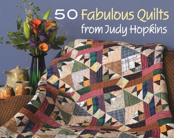 The Big Book of Patchwork  by Judy Hopkins  50 Fabulous Quilts