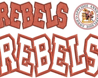 Rebels Name Embroidery Machine Applique Design in 3 Sizes plus 1 Solid Size