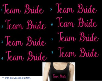 Set of 8,8 - Team Bride iron on transfers for T shirt , Tank top