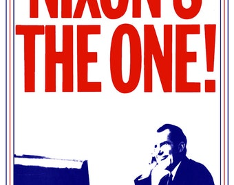 Richard Nixon Presidential Campaign Poster, Nixon's the One!