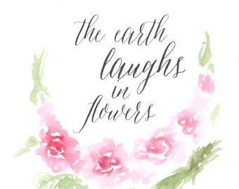 The Earth Laughs in Flowers, Watercolor Print