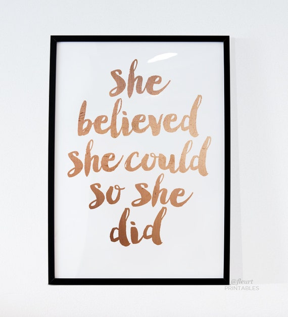 Inspirational print she believed she could so by for Decoration quotes sayings