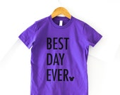 Best Day Ever, Kids T-Shirt, Wear to the Parks, T-Shirt, Happily Ever Tees
