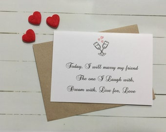 Today I will marry my friend - Wedding day card to the bride from the Groom. Personal gift to the bride or groom, on your wedding day.