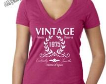 Vintage V Neck Birthday T Shirt - Womans V Neck Birthday Shirt - Vintage 1975 40th Birthday-Super Sexy Deep V Neck T Shirt - Ships from USA