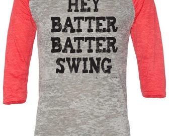 Hey Batter Batter Swing Burnout Baseball Tee Sizes XS-XL