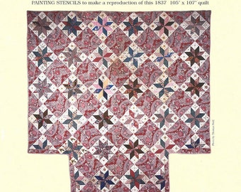 Hoopla Quilt Pattern and Painting Stencils - The Clarissa D Moore Quilt - Number Two in the OSV Series - Reproduction 1837