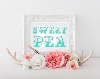 Sweet Pea Printable, Sweet Pea Digital Download, Sweet Pea Download, Sweet Pea Print, Sweet Pea, Nursery Decor, Sweet Pea Nursery Art 0107