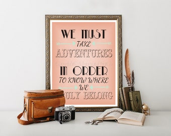 Travel Quote Printable, Travel Download Print, Travel Digital Download, Travel Typography,Travel Quote, Travel Poster, Adventure Quote 0012