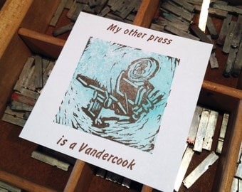 My Other Press is a Vandercook -- Sticker