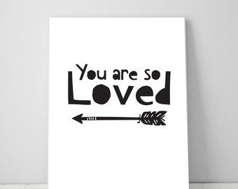 You Are So Loved Print Arrow, Boy Nursery Quote Print, Printable Wall Art Decor, Inspirational Children Boys Quotes Digital Typography