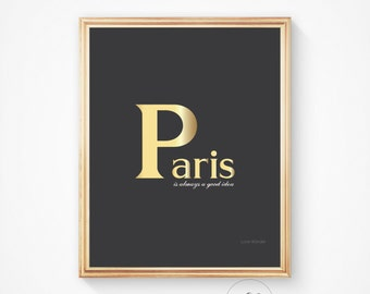 Paris decor, Paris art print, City poster, wall art, Paris, Paris print, Paris art, Paris quote, gold foil quote
