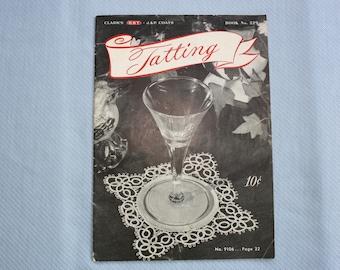 Vintage Tatting Book, Clark's O.N.T. J&P Coats, No. 229, 1946