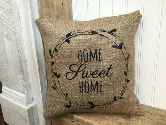 Home sweet home burlap pillow rustic decor decorative by - Home sweet home decorative accessories ...