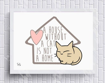 Posters at house without a cat is not a home in A4 format